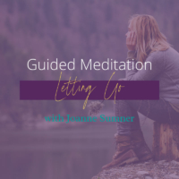 Letting Go Guided Meditation by Joanne Sumner