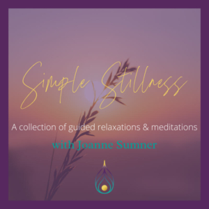 Simple Stillness Guided Meditation by Joanne Sumner